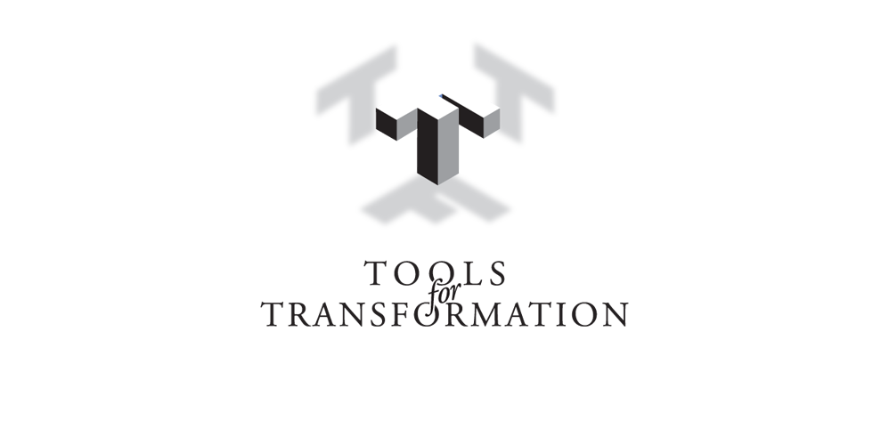Tools for Transformation